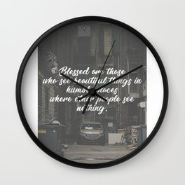 Blessed Beauty In Humble Places Wall Clock