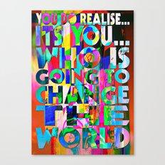 U IS GONNA MAKE CHANGE Canvas Print