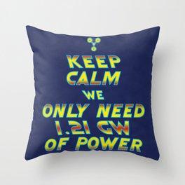 1.21 GW of Power Throw Pillow