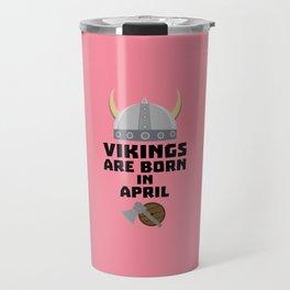 Vikings are born in April T-Shirt Dxs00 Travel Mug