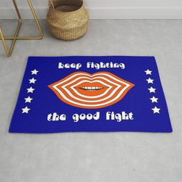 Keep Fighting the Good Fight Rug