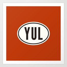 Montreal Quebec Canada YUL • Oval Car Sticker Design with Airport Code • Brick Red Art Print