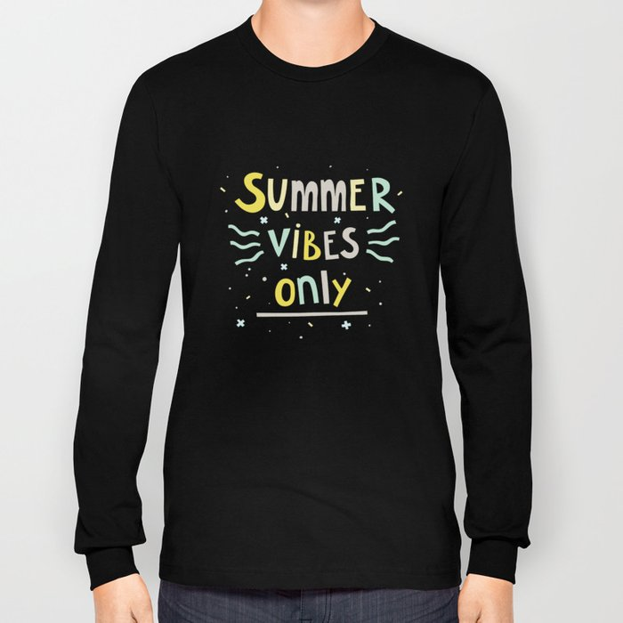 Summer Vibes Only - handlettering quote design in pastel colors palette for T-shirts and other stuff Long Sleeve T-shirt