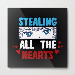 Stealing All The Hearts Metal Print