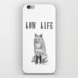 """Low Life"" part 2 iPhone Skin"