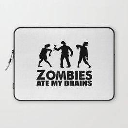 zombies ate my brains Laptop Sleeve