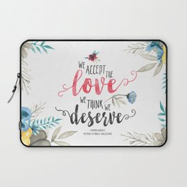 Chbosky - We Accept The Love We Think We Deserve Laptop Sleeve