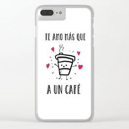 te amo Clear iPhone Case