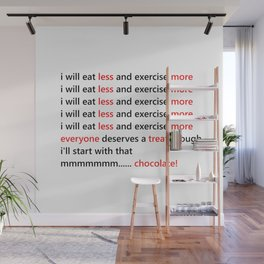 Diet & Exercise - Funny, black, white and red typography sloagn, quote, message, weight, healthy Wall Mural