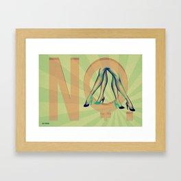 Honey, I said NO Framed Art Print