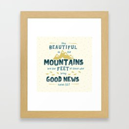 """""""How Beautiful on the Mountains"""" Hand-Lettered Bible Verse Framed Art Print"""