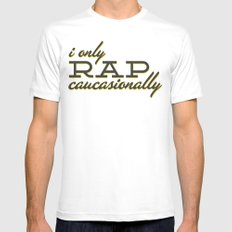 I Only Rap Caucasionally Mens Fitted Tee White LARGE