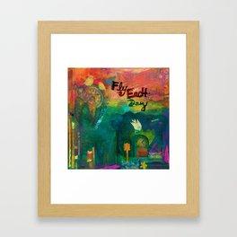 Fly Each Day Framed Art Print