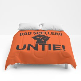 BAD SPELLERS UNTIE! (Orange) Comforters