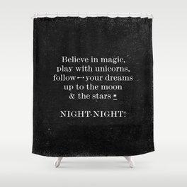 Night - Night! - Black Shower Curtain