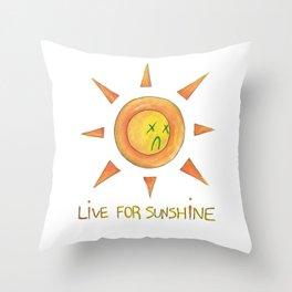 live for sunshine. Throw Pillow