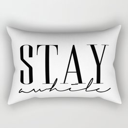 Stay Awile Rectangular Pillow