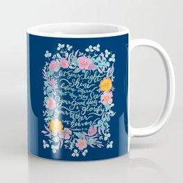 Let Your Light Shine- Matthew 5:16 Coffee Mug