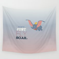 don't just fly, soar, dumbo Wall Tapestry