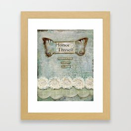 honor thyself Framed Art Print