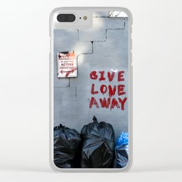 Give Love Away Clear iPhone Case