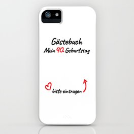 40th Birthday Guest Book Women iPhone Case