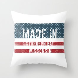 Made in Sturgeon Bay, Wisconsin Throw Pillow