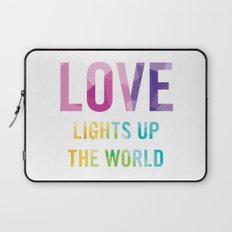 Love Lights Up The World Quote Laptop Sleeve
