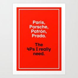 The New 4Ps Art Print