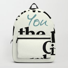 Go where you feel the most alive, motivational quote, be free, wanderlust, leave your comfort zone Backpack