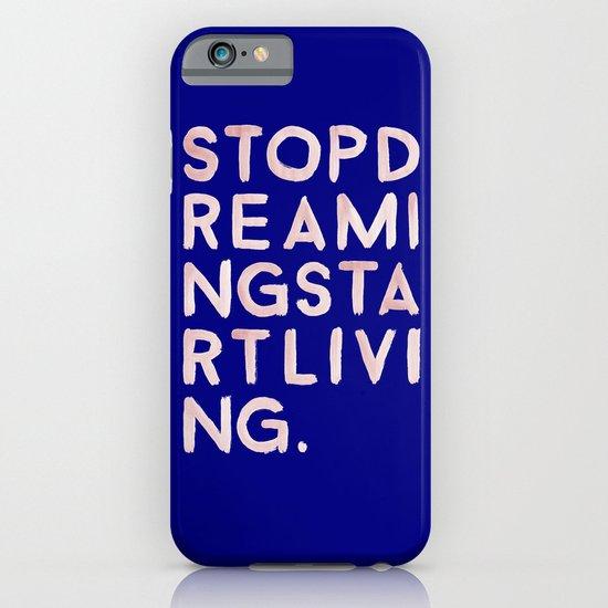 STOPDREAMINGSTARTLIVING iPhone & iPod Case