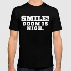 Smile! Doom is Nigh. MEDIUM Black Mens Fitted Tee