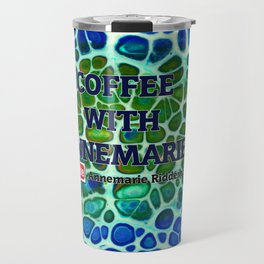 coffee with Annemarie Travel Mug