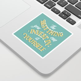 Invest in Yourself Sticker