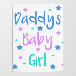 Daddy s Baby Girl Brat Little DDLG Ageplay Poster