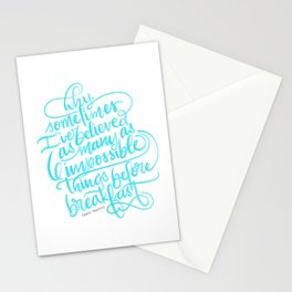 Impossible Things - Alice In Wonderland Hand Lettered Quote Stationery Cards