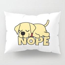 Nope Labrador Retriever Pillow Sham