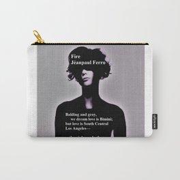 Fire by Jéanpaul Ferro - Poetry Art Carry-All Pouch