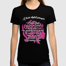 A Hair Stylist Prayer Dear God Awesome Hairstylist Women T-shirt