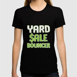 Funny Yard Sale Bouncer Gift T-shirt