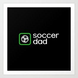Soccer Dad (Green) Art Print
