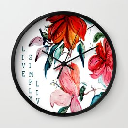 "Beautiful Watercolor Hibiscus with statement ""Live Simply Live"" Wall Clock"