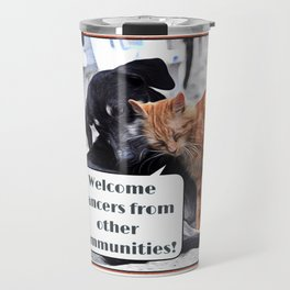 Milonga Cat - Welcome Dancers From Other Communities Travel Mug