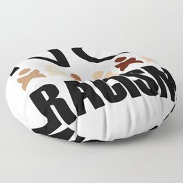 Say no to racism- anti racism graphic Floor Pillow