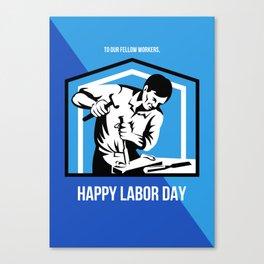 Happy Labor Day Fellow Workforce Retro Poster Canvas Print