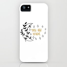 You Are Magic | Affirmation & Mantra Print iPhone Case