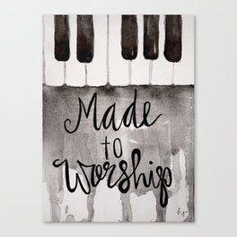 Made To Worship  Canvas Print