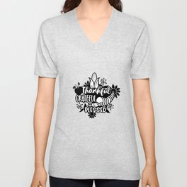 Thankful Grateful Blessed Thanksgiving  Abundance Unisex V-Neck