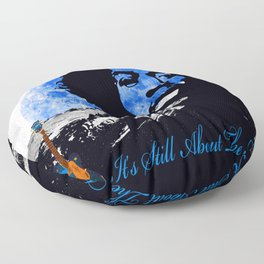 IT'S STILL ABOUT THE MUSIC Floor Pillow