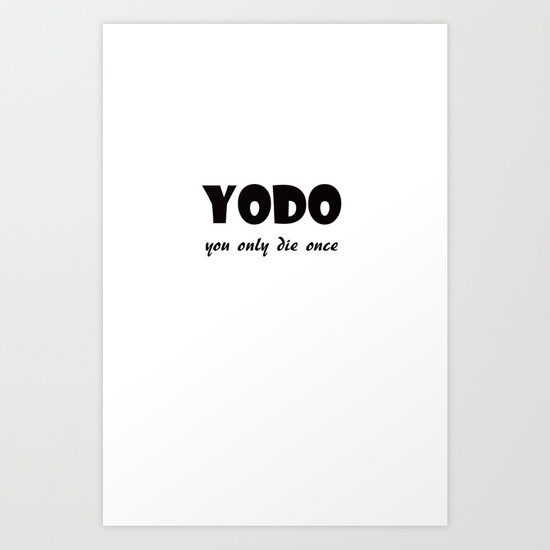 Yodo Art Print